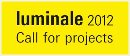 Luminale 2012: Call for projects